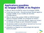 applications possibles du langage csdml et du registre