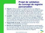projet de validation du concept de registre pancanadien