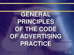 general principles of the code of advertising practice