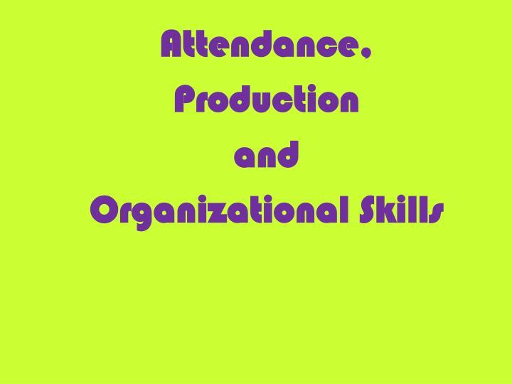 Attendance,