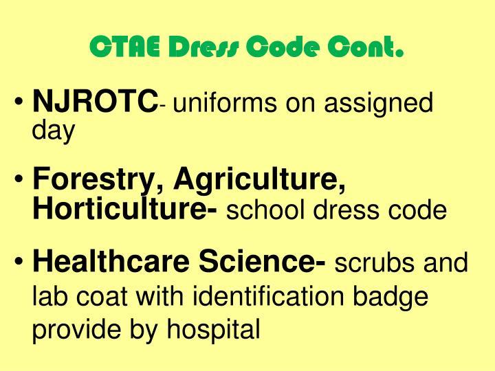 CTAE Dress Code Cont.