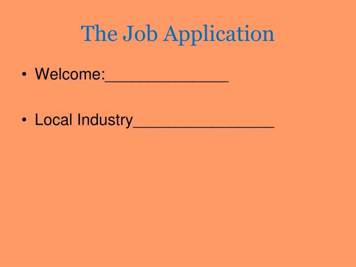 The Job Application