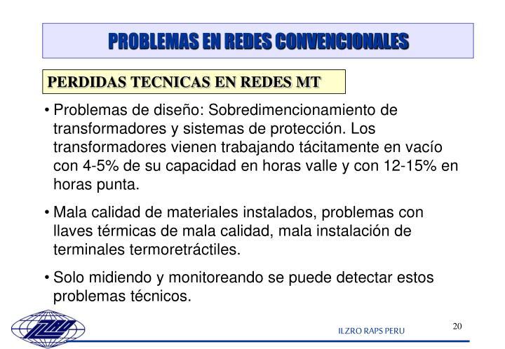 PROBLEMAS EN REDES CONVENCIONALES