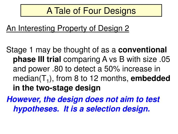 A Tale of Four Designs