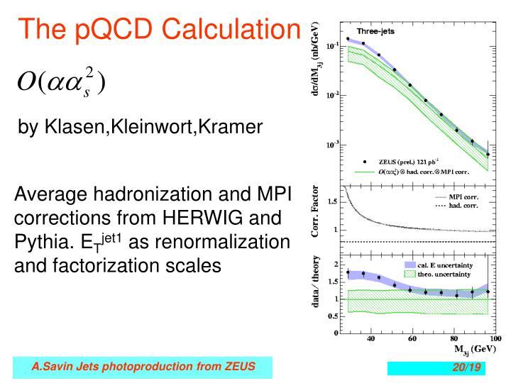 The pQCD Calculation