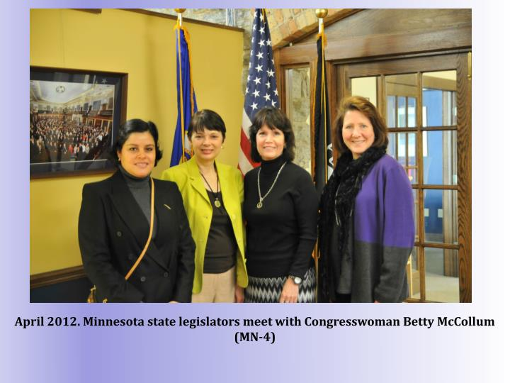 April 2012. Minnesota state legislators meet with Congresswoman Betty McCollum (MN-4)