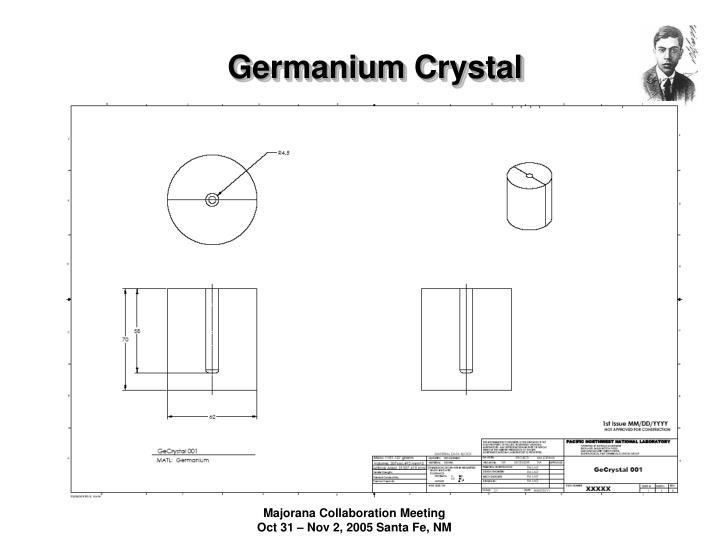 Germanium Crystal