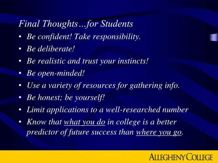 Final Thoughts…for Students