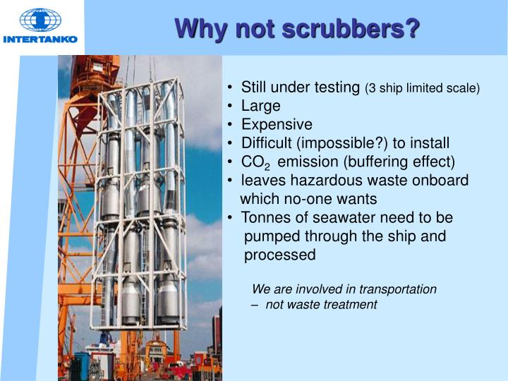 Why not scrubbers?