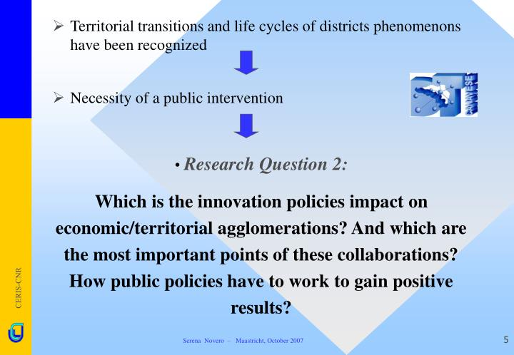 Territorial transitions and life cycles of districts phenomenons have been recognized