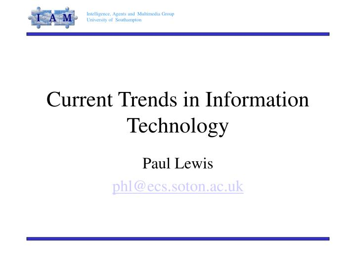 current trends in information technology As of 2015, some of the new trends in management information systems include increased focus on areas such as data mining, cloud.