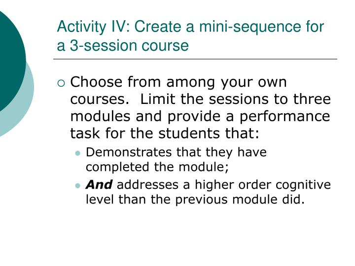 Activity IV: Create a mini-sequence for a 3-session course