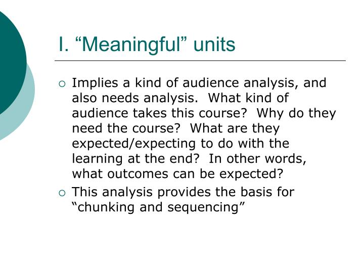 "I. ""Meaningful"" units"