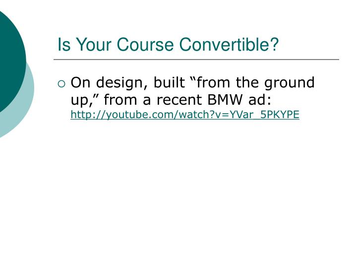Is your course convertible