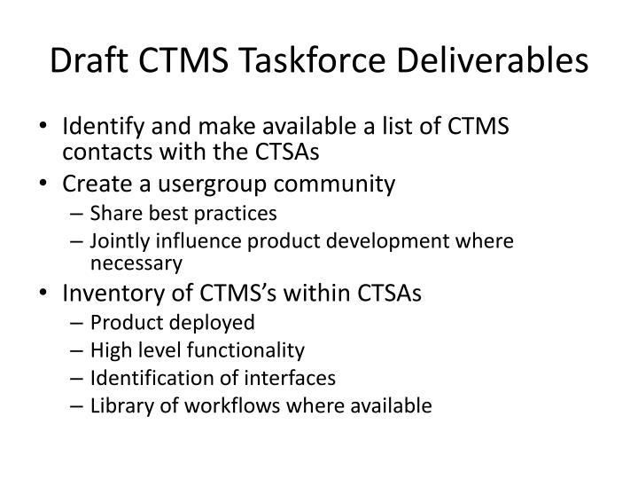 Draft CTMS Taskforce Deliverables