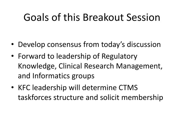 Goals of this breakout session