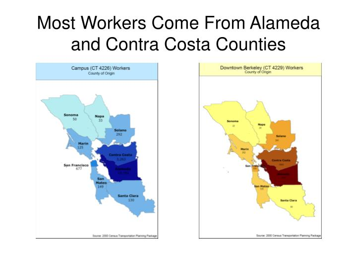 Most Workers Come From Alameda and Contra Costa Counties