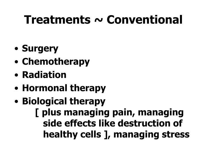 Treatments ~ Conventional