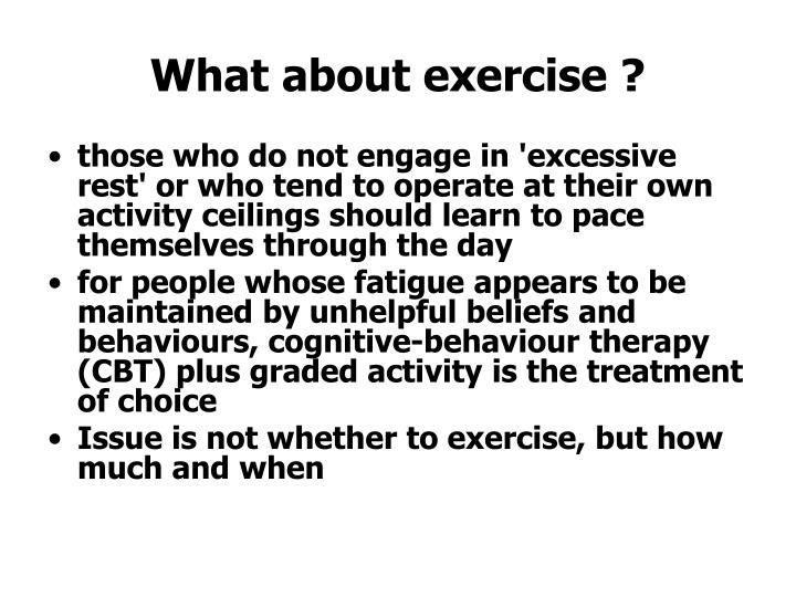 What about exercise ?