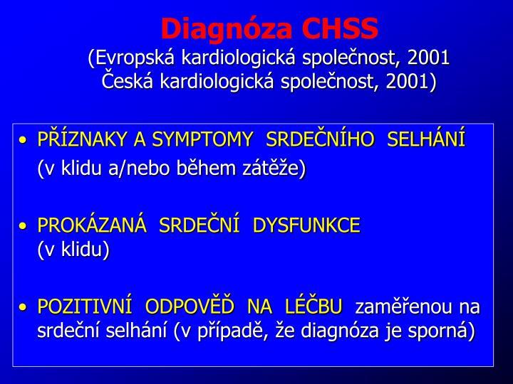 Diagnóza CHSS