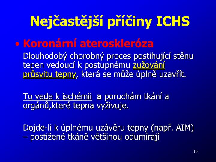 Nejčastější příčiny ICHS