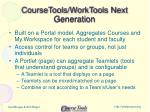 coursetools worktools next generation