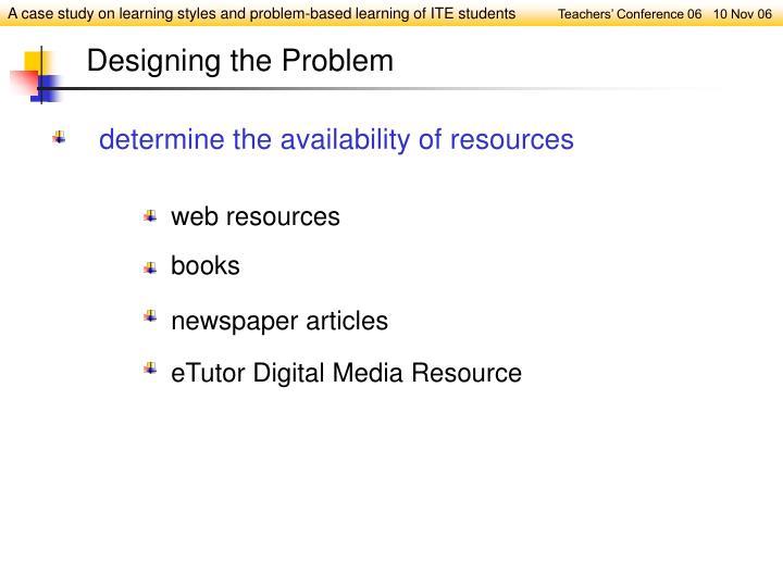 Designing the Problem