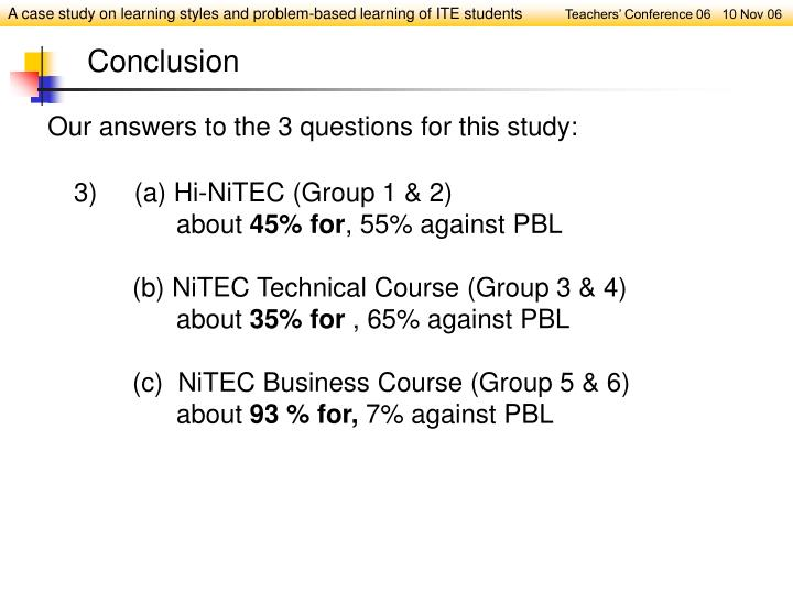 Our answers to the 3 questions for this study: