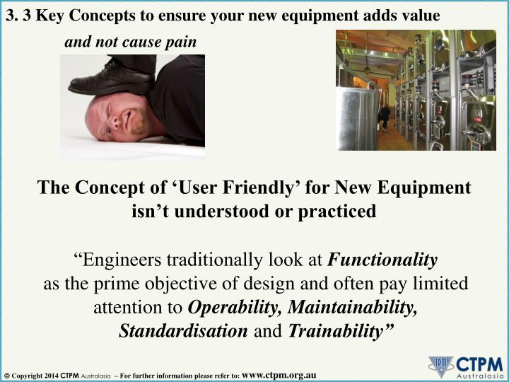 3. 3 Key Concepts to ensure your new equipment adds value