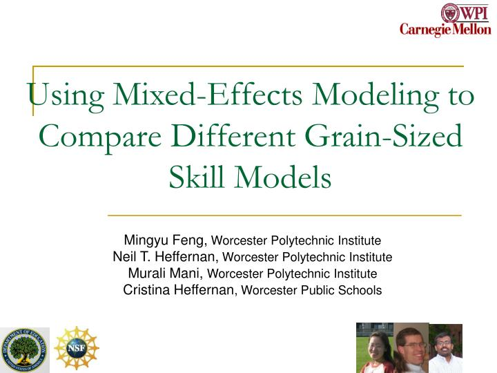 Using mixed effects modeling to compare different grain sized skill models