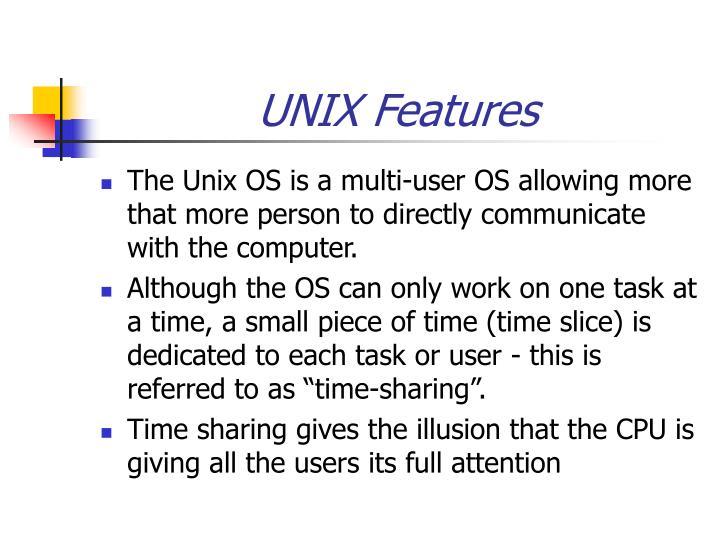 UNIX Features