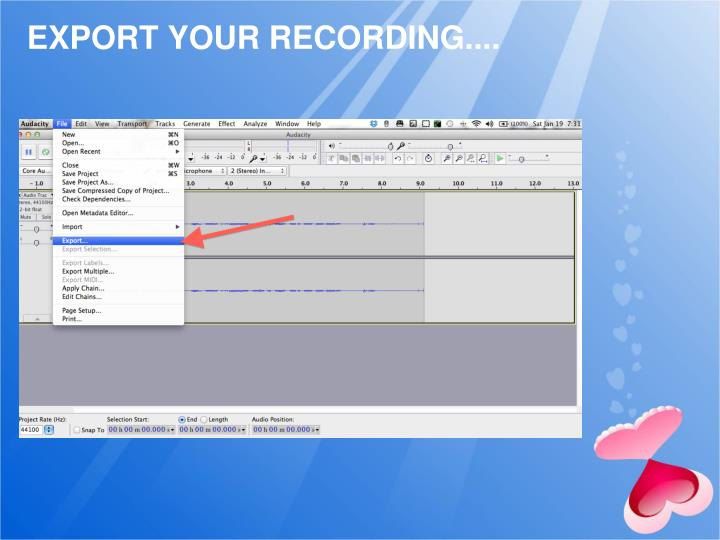 EXPORT YOUR RECORDING....