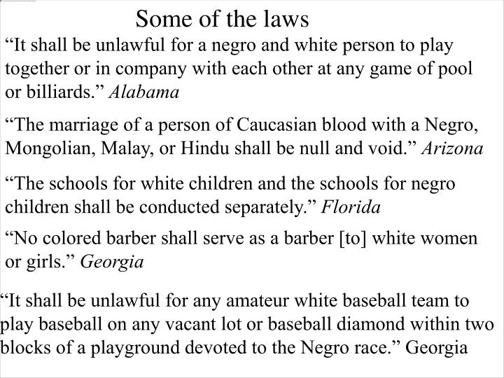 Some of the laws