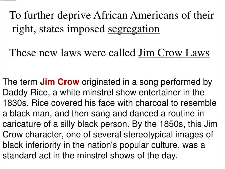 To further deprive African Americans of their