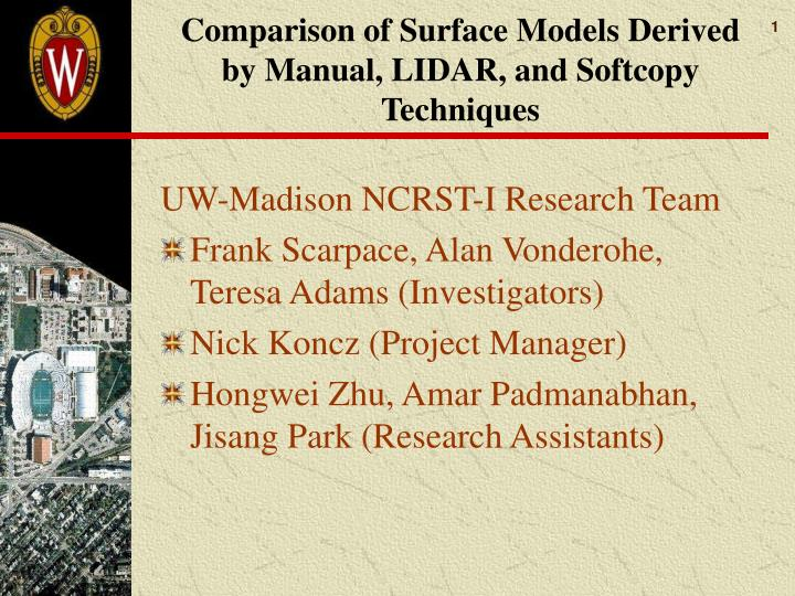 comparison of surface models derived by manual lidar and softcopy techniques