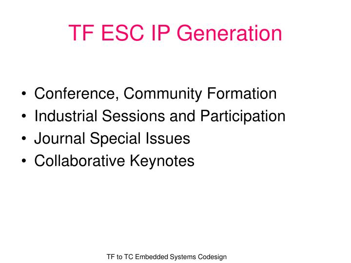 Tf esc ip generation