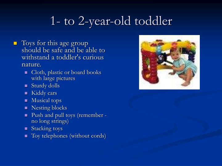 1 to 2 year old toddler