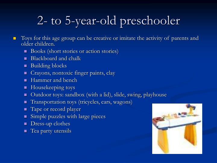 2- to 5-year-old preschooler