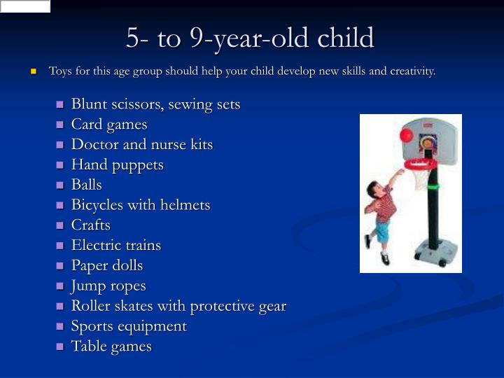 5- to 9-year-old child