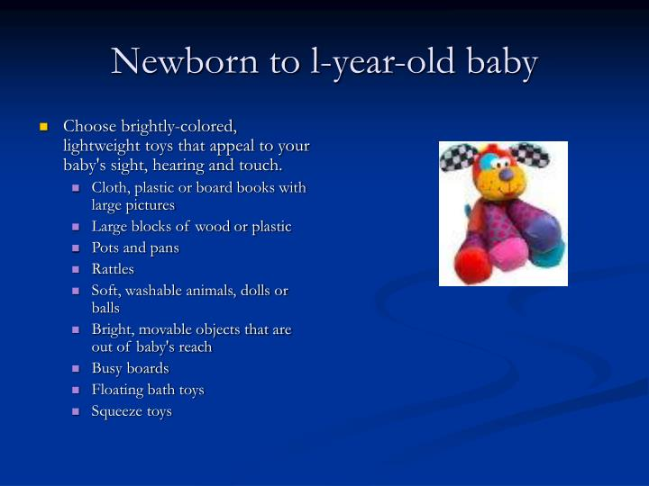 Newborn to l year old baby