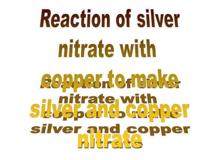 the balanced equation shows that two moles of silver nitrate react with one mole of copper essay The balanced equation above states that 1 mole of cu will react with 2 mole of and make 12 moles of copper(ii) nitrate and 24 moles of silver.