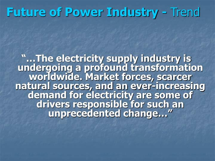Future of Power Industry -