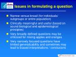 issues in formulating a question