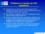 problems in coming up with questions