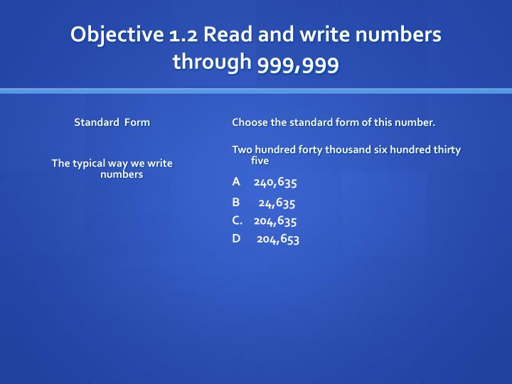 Objective 1.2 Read and write numbers through 999,999