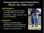 desegregation and integration what s the difference