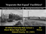 separate but equal facilities