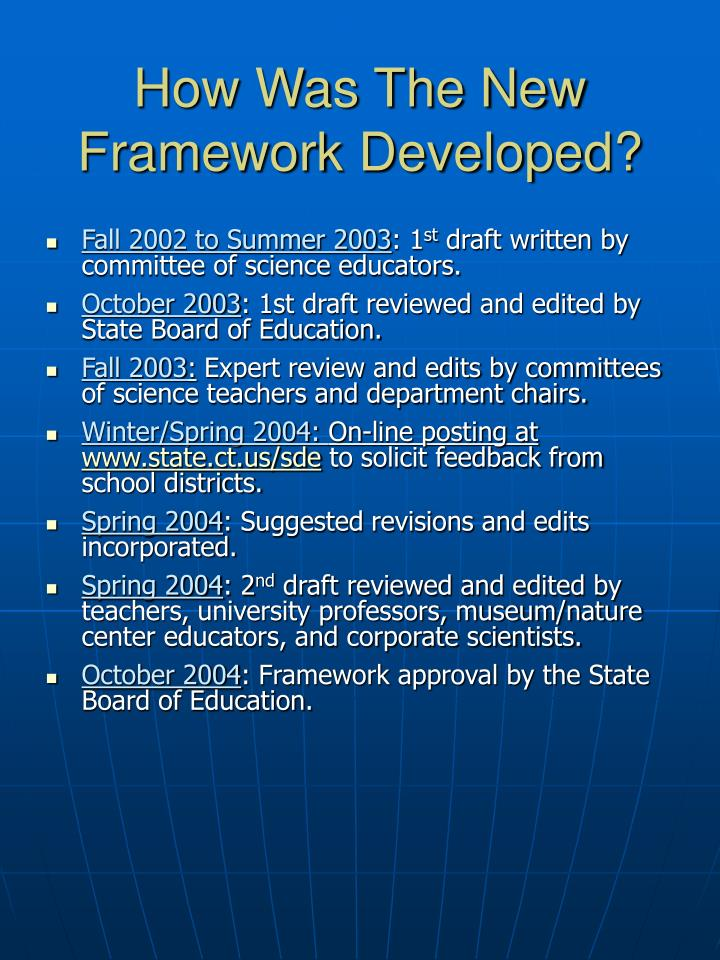 How was the new framework developed