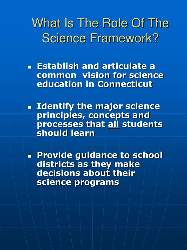 Establish and articulate a common  vision for science education in Connecticut