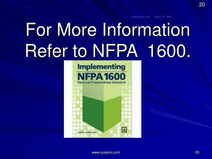 For More Information Refer to NFPA  1600.